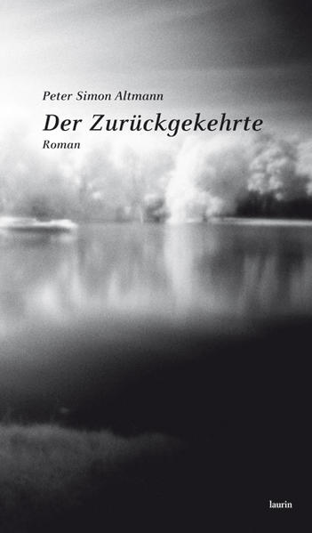 Der Zurückgekehrte als Buch von Peter Simon Altmann