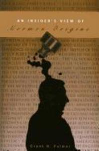 An Insider's View of Mormon Origins als Taschenbuch