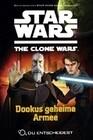 Star Wars The Clone Wars: Du entscheidest 03 - Dookus geheime Armee
