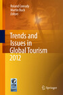 Trends and Issues in Global Tourism 2012
