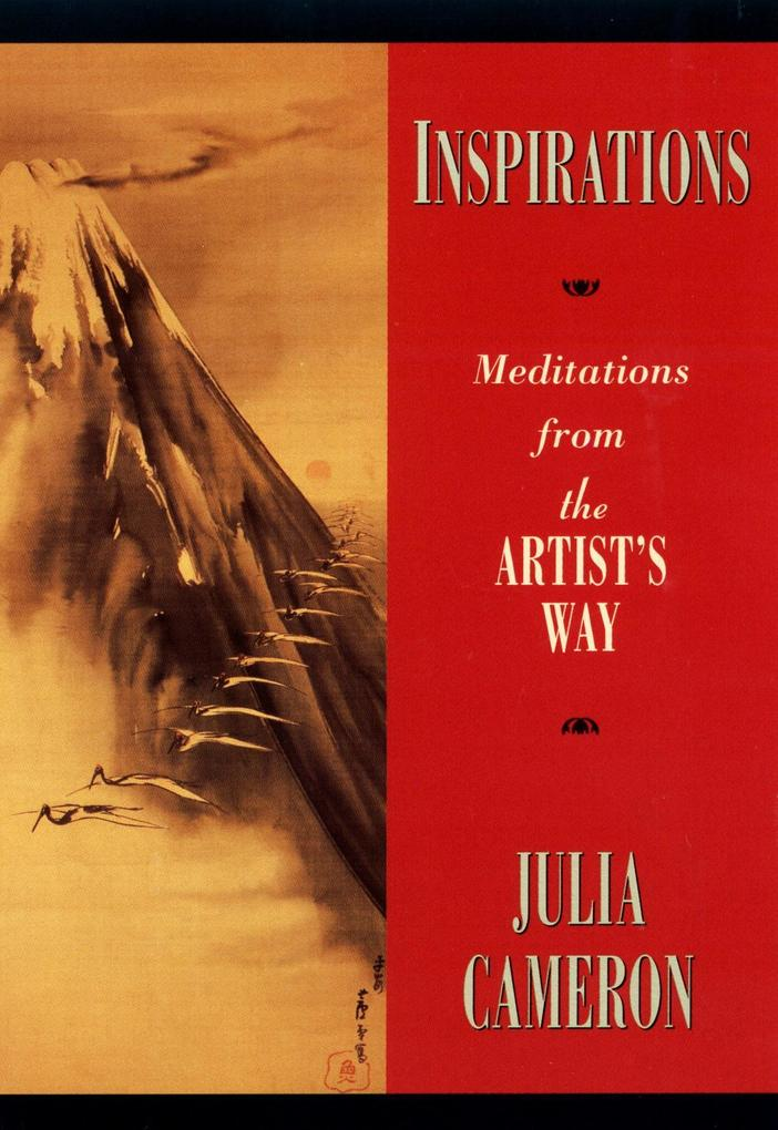 Inspirations: Meditations from the Artist's Way als Taschenbuch