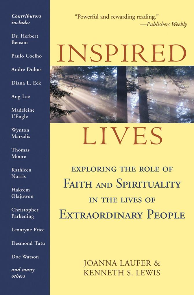 Inspired Lives: Exploring the Role of Faith and Spirituality in the Lives of Extraordinary People als Taschenbuch
