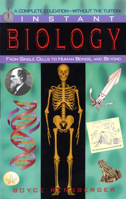 Instant Biology: From Single Cells to Human Beings, and Beyond als Taschenbuch