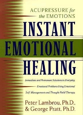 Instant Emotional Healing: Acupressure for the Emotions als Buch