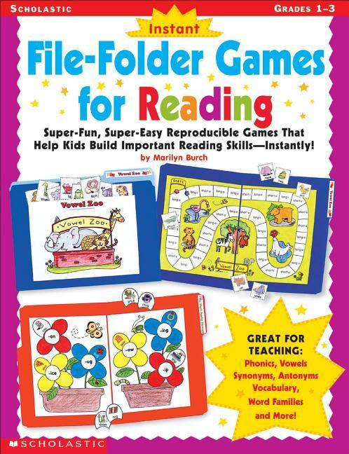 Instant File-Folder Games for Reading: Super-Fun, Super-Easy Reproducible Games That Help Kids Build Important Reading Skills--Independently! als Taschenbuch