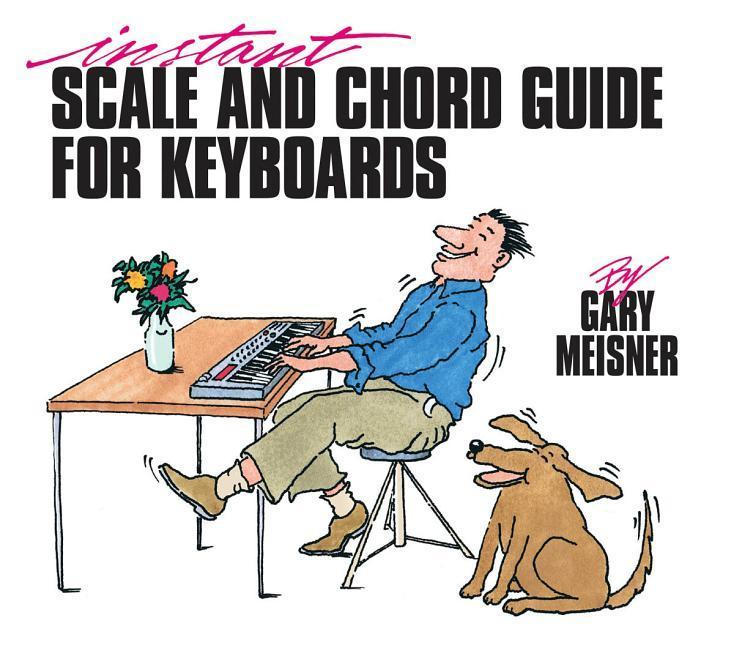 Instant Scale & Chord Guide for Keyboards als Taschenbuch