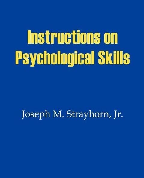 Instructions on Psychological Skills als Taschenbuch