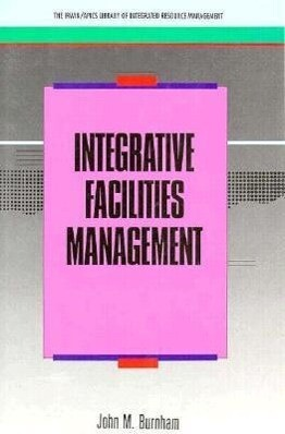 Integrative Facilites Management als Buch