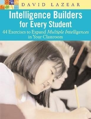 Intelligence Builders for Every Student: 44 Exercises to Expand Multiple Intelligences in the Classroom als Taschenbuch