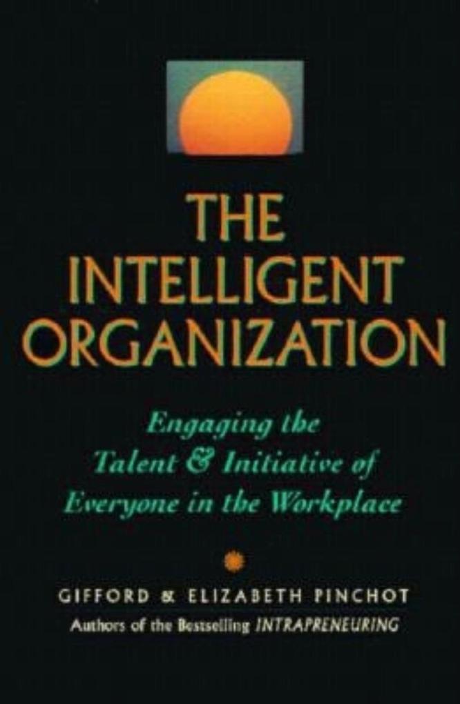 The Intelligent Organization als Taschenbuch