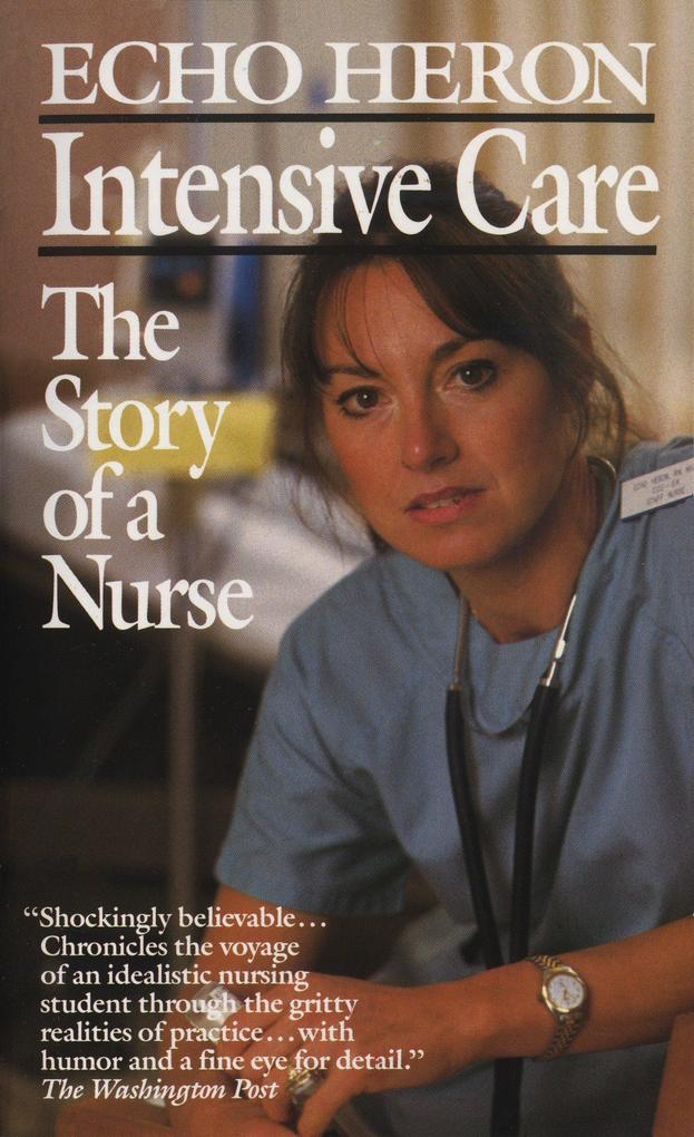 Intensive Care: The Story of a Nurse als Taschenbuch