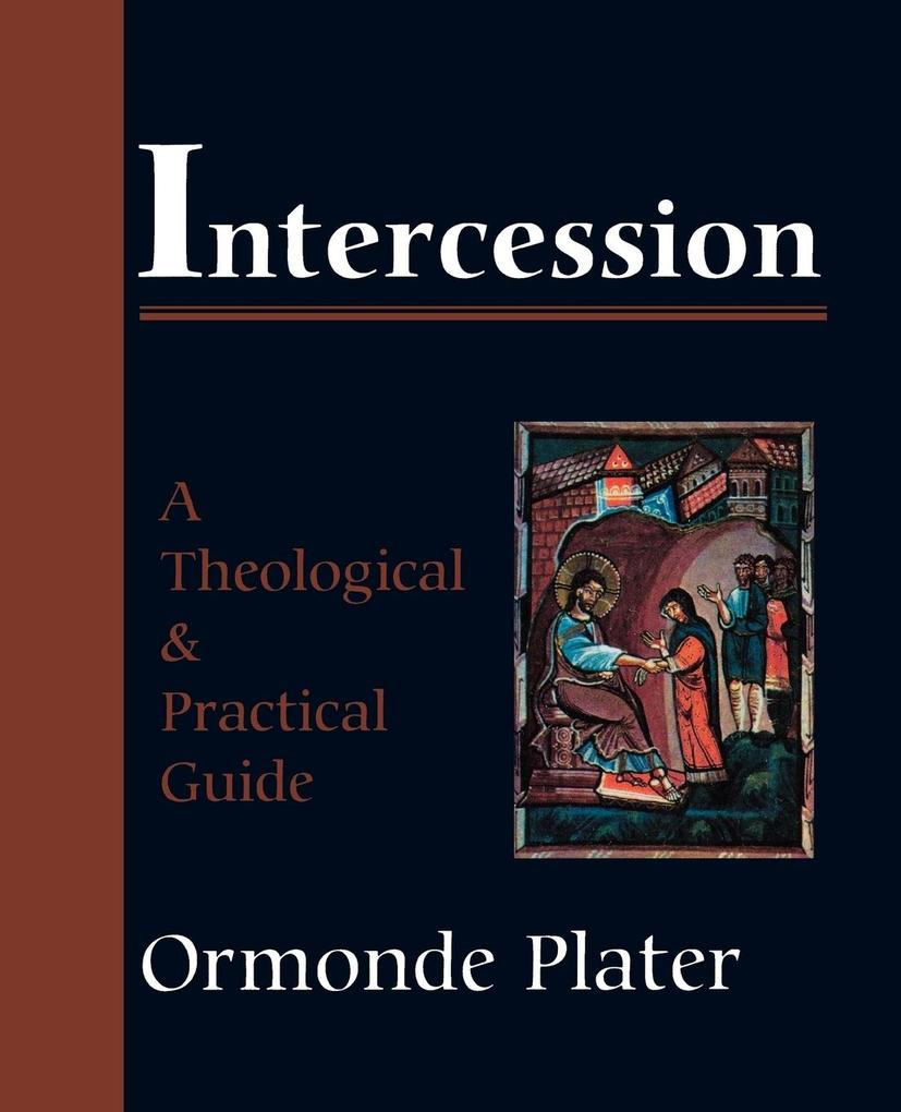 Intercession: A Theological and Practical Guide als Taschenbuch