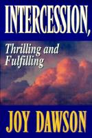 Intercession: Thrilling, Fulfilling als Taschenbuch