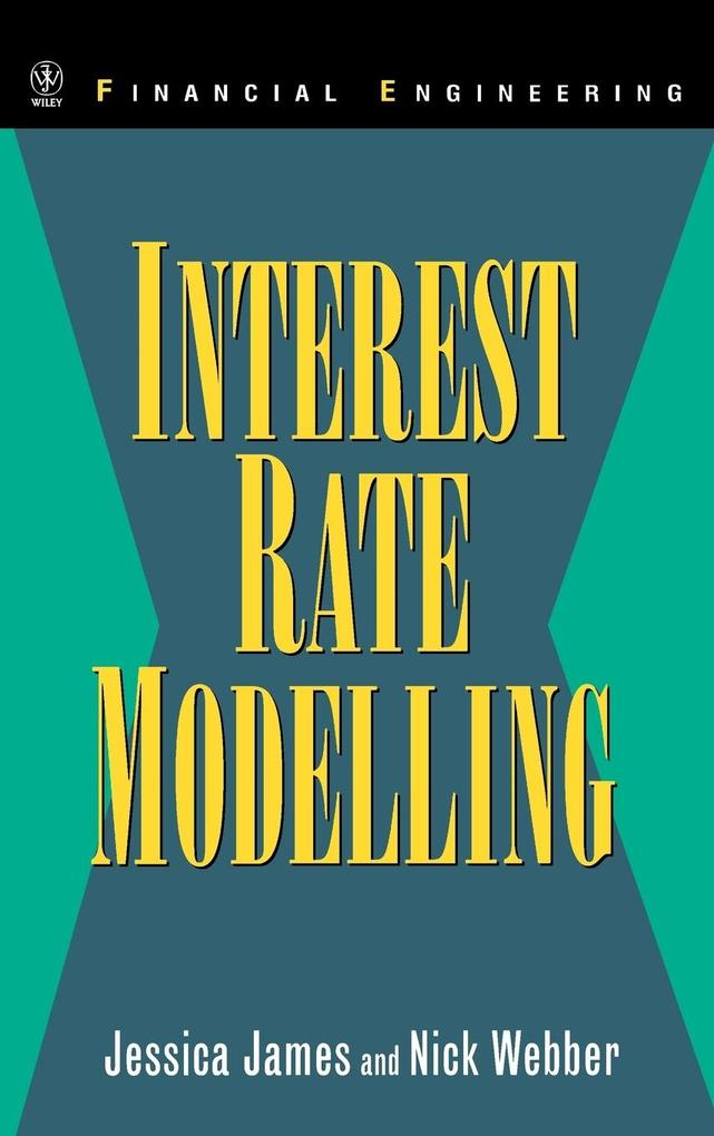 Interest Rate Modelling als Buch