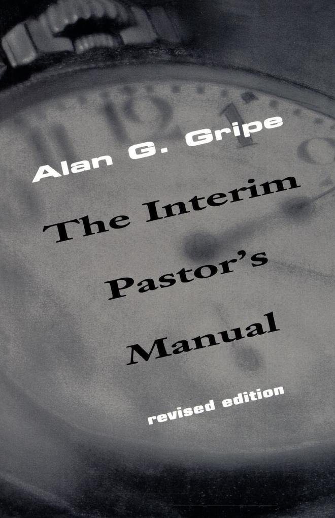 The Interim Pastors Manual als Taschenbuch
