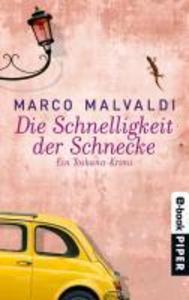 Die Schnelligkeit der Schnecke als eBook von Marco Malvaldi