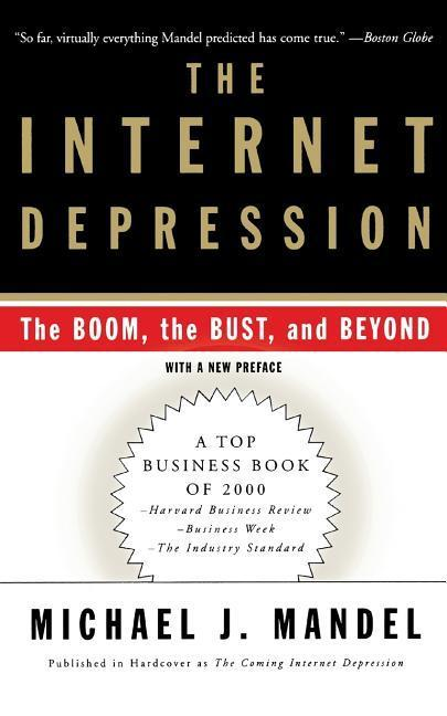 The Internet Depression: The Boom, the Bust, and Beyond als Taschenbuch