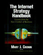 The Internet Strategy Handbook: Lessons from the New Frontier of Business als Buch