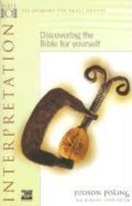 Interpretation: Discovering the Bible for Yourself als Taschenbuch
