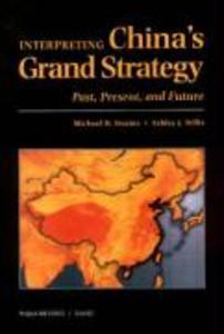 Interpreting China's Grand Strategy: Past, Present, and Future als Taschenbuch