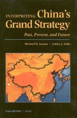 Interpreting China's Grand Strategy: Past, Present, and Future als Buch