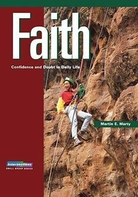 Faith: Confidence and Doubt in Daily Life als Taschenbuch