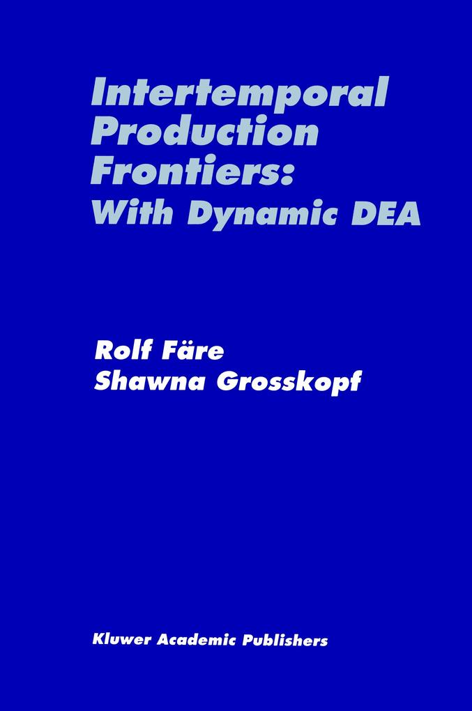 Intertemporal Production Frontiers: With Dynamic DEA als Buch