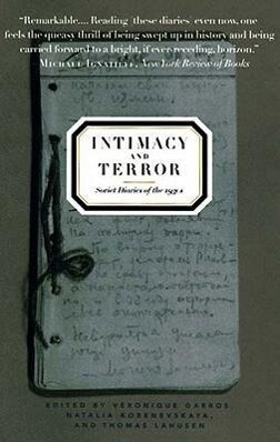 Intimacy and Terror: Soviet Diaries of the 1930s als Buch