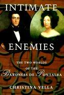 Intimate Enemies: The Two Worlds of the Baroness de Pontalba als Buch