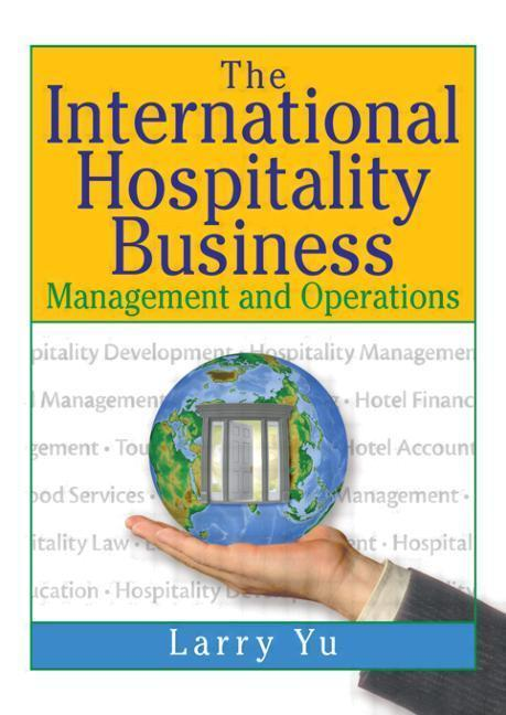 The International Hospitality Business als Buch