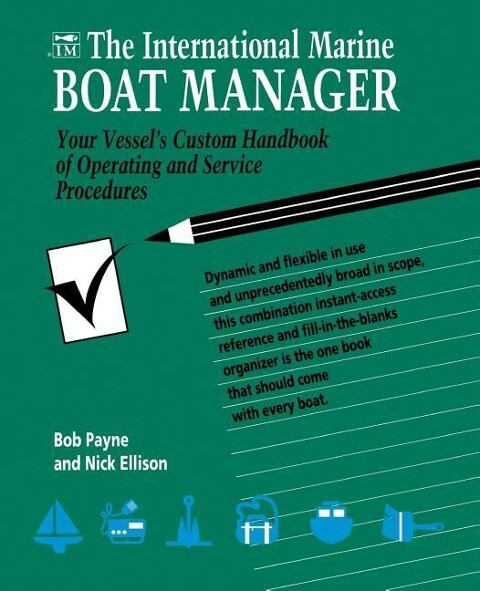 The International Marine Boat Manager: Your Vessel's Custom Handbook of Operating and Service Procedures als Taschenbuch