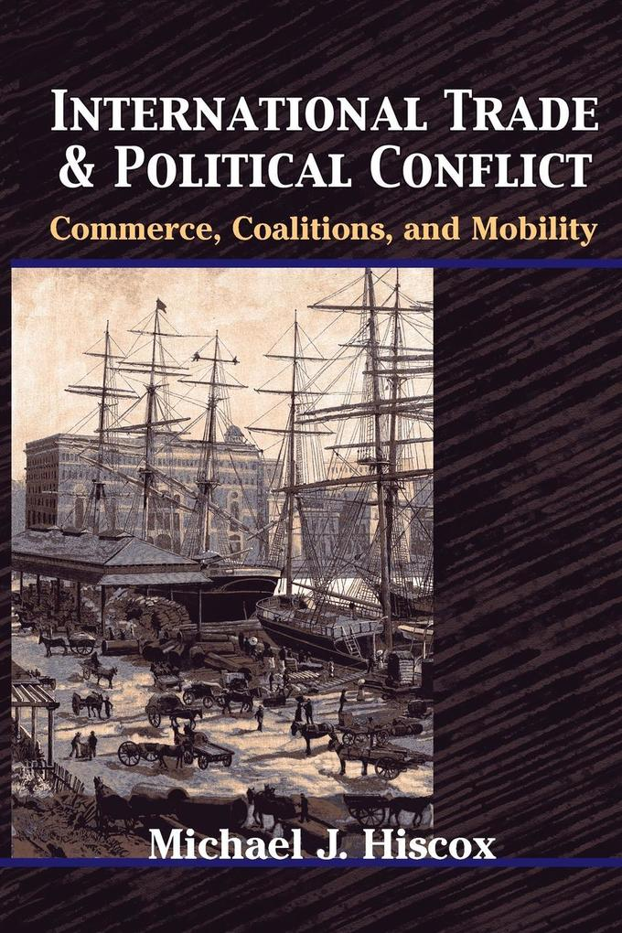 International Trade and Political Conflict als Taschenbuch