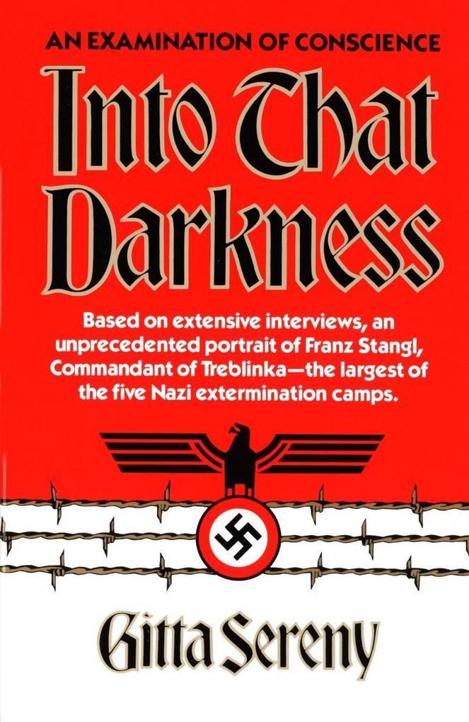 Into That Darkness: An Examination of Conscience als Taschenbuch