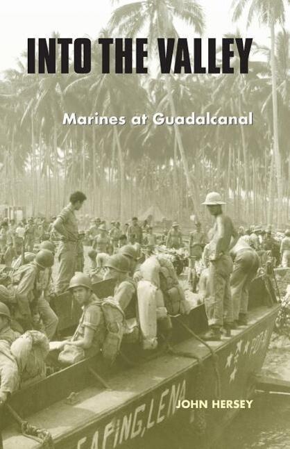 Into the Valley: Marines at Guadalcanal als Taschenbuch