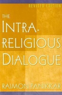 The Intrareligious Dialogue als Taschenbuch