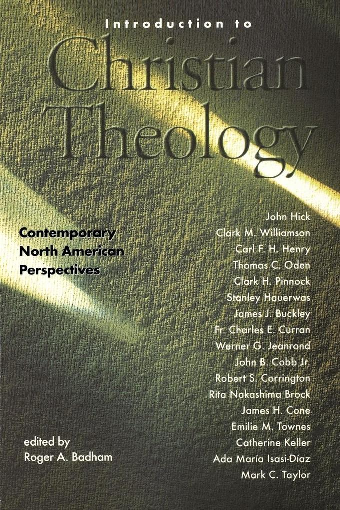 Introduction to Christian Theology: Comtemporary North American Perspectives als Taschenbuch