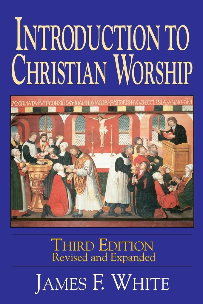 Introduction to Christian Worship als Taschenbuch