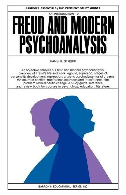 An Introduction to Freud and Modern Psychoanalysis als Taschenbuch