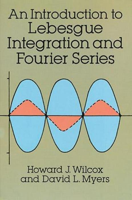 Introduction to Lebesgue Integration and Fourier Series als Taschenbuch