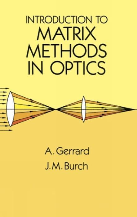 Introduction to Matrix Methods in Optics als Taschenbuch