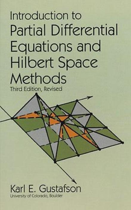 Introduction to Partial Differential Equations and Hilbert Space Methods als Taschenbuch