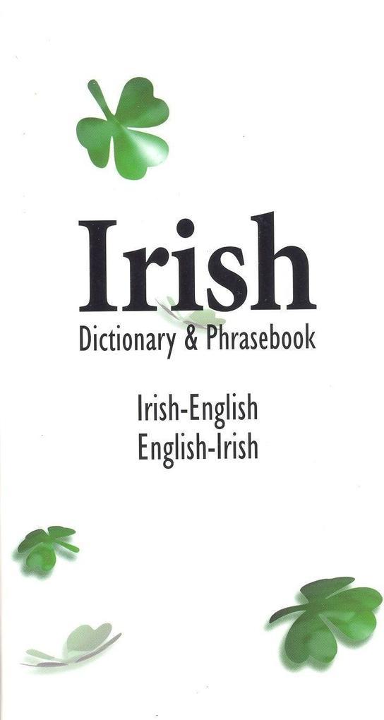 Irish-English English-Irish Dictionary & Phrasebook als Taschenbuch