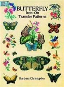 Butterfly Iron-On Transfer Patterns als Taschenbuch