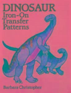 Dinosaur Iron-on Transfer Patterns als Taschenbuch