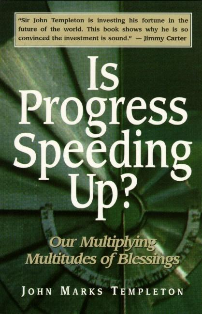 Is Progress Speeding Up?: Our Multiplying Multitudes of Blessings als Buch