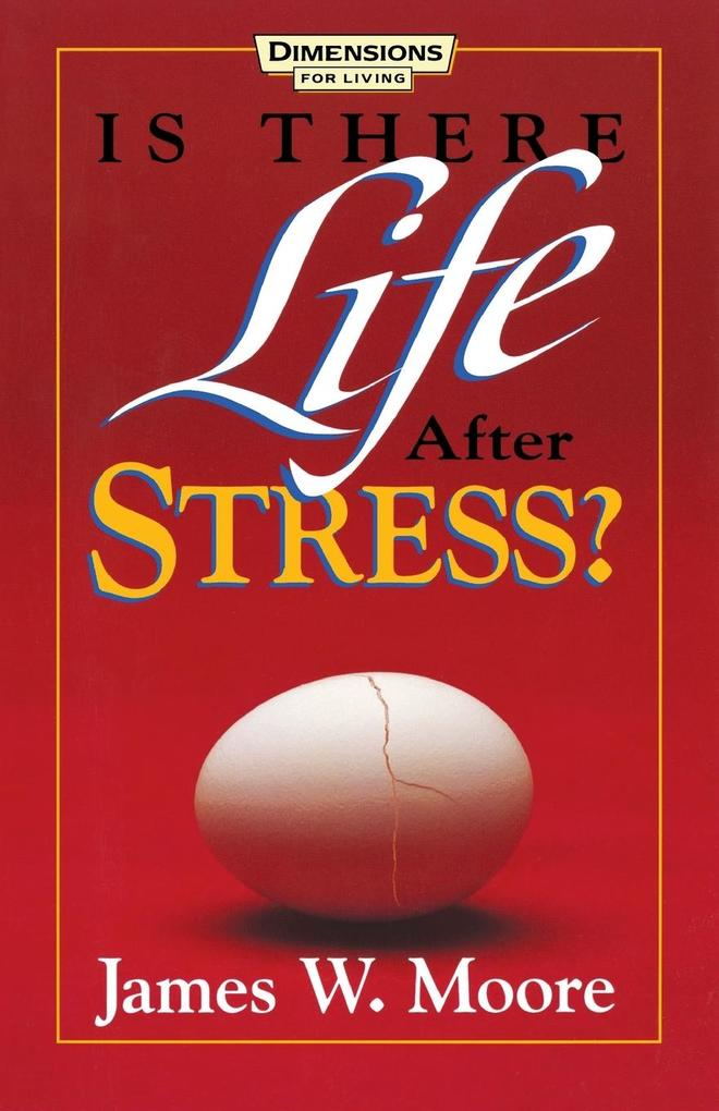 Is There Life After Stress with Leaders Guide [With Study Guide] als Taschenbuch