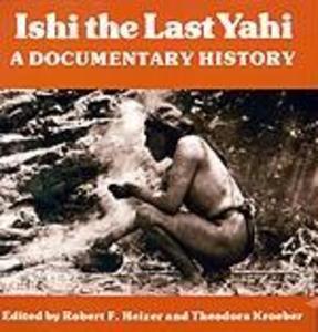 Ishi the Last Yahi als Taschenbuch