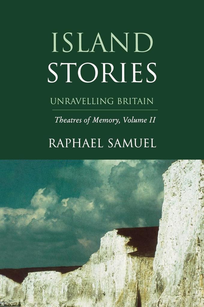 Island Stories: Unraveling Britain als Taschenbuch