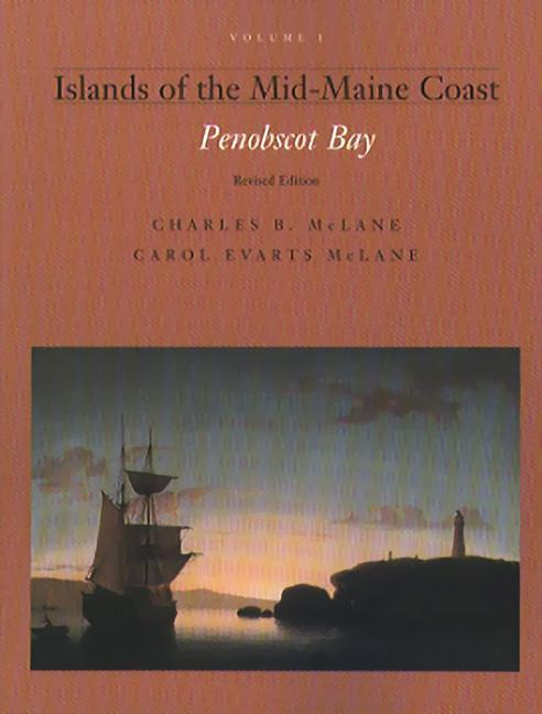 Islands of the Mid Coast, Vol I: Penobscot Bay als Buch