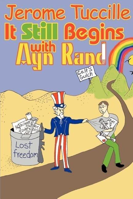 It Still Begins with Ayn Rand als Taschenbuch
